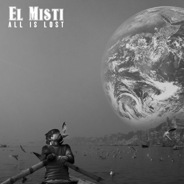 All Is Lost   El Misti